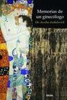 Memorias de un ginecólogo by Jacobo Jankelevich