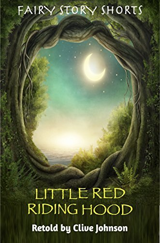 LITTLE RED RIDING HOOD: Fairy Story Shorts