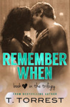 Remember When by T. Torrest