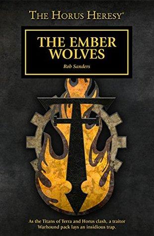 The Ember Wolves(Warhammer 40,000)