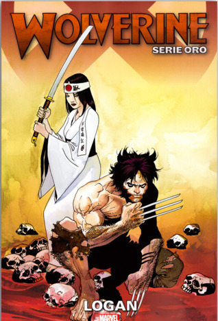 Wolverine Serie Oro n.2: Logan (Wolverine Serie Oro, #2)
