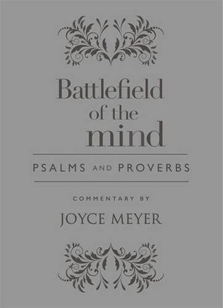Psalms and Proverbs: Battlefield of the Mind Edition