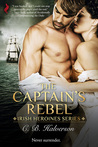 The Captain's Rebel (Irish Heroines #1)