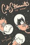 Cat-Stronauts In Space!