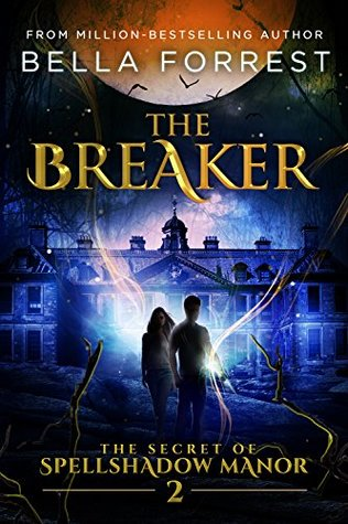 The Breaker (Spellshadow Manor, #2)