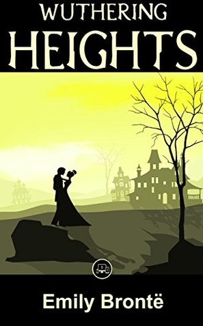Ebook Wuthering Heights: FREE Jane Eyre By Charlotte Brontë, 100% Formatted, Illustrated - JBS Classics (100 Greatest Novels of All Time Book 75) by Emily Brontë read!