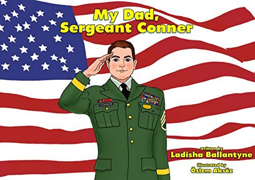 My Dad, Sergeant Conner-Children's Poetry Books, Poem For Kids, Dad & Son Ties