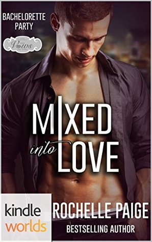 Mixed into love by Rochelle Paige