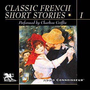 Classic French Short Stories, Vol 1