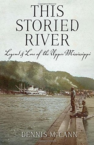 this-storied-river-legendlore-of-the-upper-mississippi