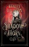 Shadow and Thorn (Andari Chronicles, #4)
