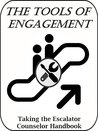 The Tools of Engagement: Taking the Escalator Counselor Handbook