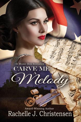 Carve Me a Melody (Music Box Romance, 2)