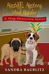 Mastiffs, Mystery, and Murder by Sandra Baublitz