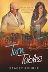 Turn Tables by Stacey Rourke