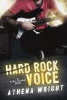 Hard Rock Voice (Feral Silence Rock Star #2)