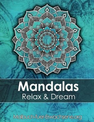 Mandala colouring book for adults: Meditation, Relaxation & Stress Relief: +BONUS 60 free Mandala colouring pages