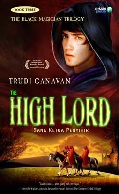 The High Lord - Sang Ketua Penyihir by Trudi Canavan