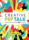 Creative Pep Talk...