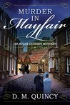 Murder in Mayfair: An Atlas Catesby Mystery