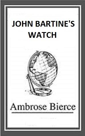 John Bartine's Watch