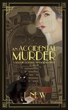 An Accidental Murder by J. New
