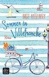 Sommer in Villefranche by Birgit Hasselbusch