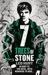 Seven Trees of Stone: Thirteen Days of Midnight Trilogy Book 3