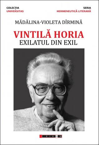 Vintilă Horia: exilatul din exil