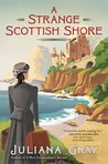A Strange Scottish Shore (Emmaline Truelove, #2)