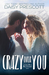 Crazy Over You by Daisy Prescott