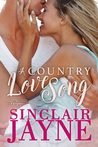 A Country Love Song (Smoky Mountain Knights, #1)
