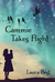 Cammie Takes Flight by Laura  Best