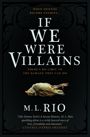 If We Were Villains by M.L. Rio