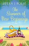 The Summer of New Beginnings by Helen J. Rolfe
