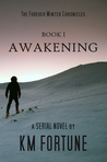 Awakening by K.M. Fortune