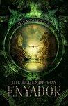 Die Legende von Enyador by Mira Valentin