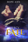 Mercy of Fate: A Shadows of the Hersweald Short Story (Legends of Light #3.5)