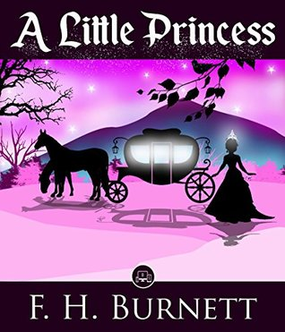 A Little Princess: FREE The Wonderful Wizard Of Oz By L. Frank Baum (JBS Classics - 100% Formatted, Illustrated)