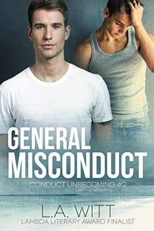General Misconduct (Conduct Unbecoming, #2)