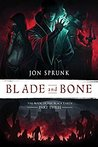 Blade and Bone (The Book of the Black Earth #3)