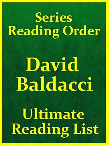 DAVID BALDACCI SERIES IN READING ORDER - ALL DAVID BALDACCI SERIES INCLUDED : DAVID BALDACCI IN BEST SERIES READING ORDER WITH CHECKLIST AND BONUSES UPDATED ... an (Ultimate Reading List Book 3)