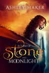 A Curse of Stone and Moonlight (Enchanted Revenge, #1)