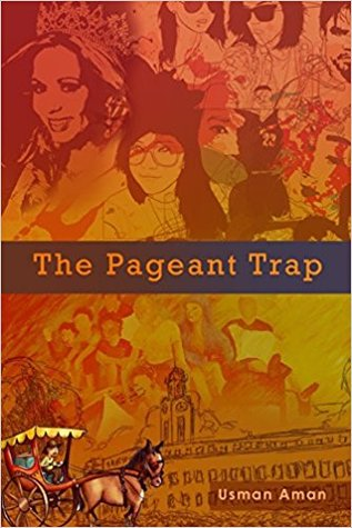 The Pageant Trap by Usman Aman