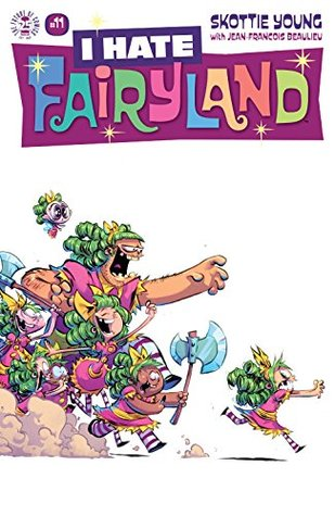 I Hate Fairyland #11 by Skottie Young