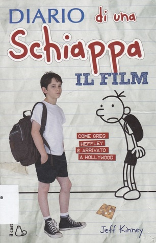 Ebook Diario di una schiappa - il Film by Jeff Kinney DOC!