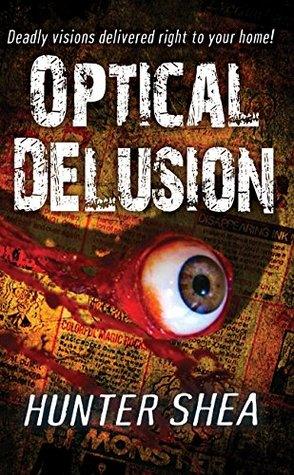Optical Delusion (Mail Order Massacres #2)