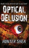 Optical Delusion (Mail Order Massacres)