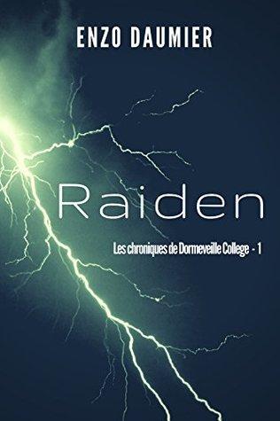 Raiden (Dormeveille College t. 1)