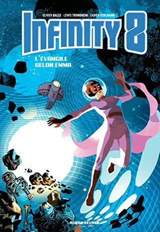 Portada del cómic de ciencia ficción Infinity 8, El evangelio según Emma
